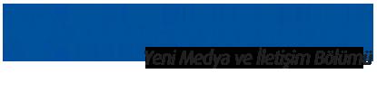 Yeni Medya ve İletişim Bölümü